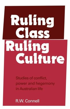 Ruling Class, Ruling Culture - Connell, R. W. Connell, Raewyn