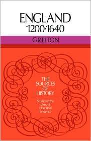 England 1200-1640 - G.R. Elton