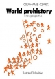 World Prehistory - Grahame Clark