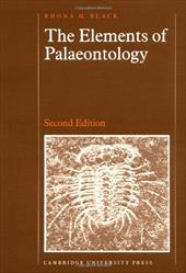 The Elements of Palaeontology - Black, Rhona M.