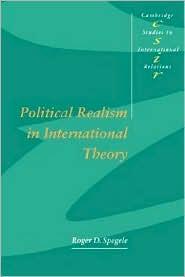 Political Realism in International Theory - Roger D. Spegele, Steve Smith (Editor), Thomas J. Biersteker (Editor)