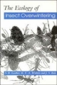 The Ecology of Insect Overwintering - S. R. Leather; K. F. A. Walters; J. S. Bale