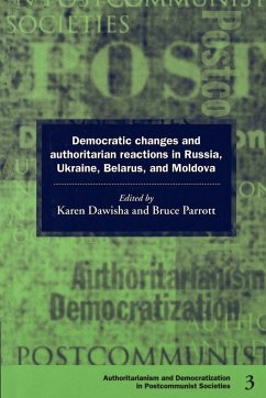 Democratic Changes and Authoritarian Reactions in Russia, Ukraine, Belarus and Moldova - Dawisha, Karen / Parrott, Bruce (eds.)