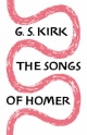 Songs of Homer - G. S. Kirk
