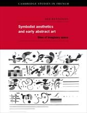 Symbolist Aesthetics and Early Abstract Art: Sites of Imaginary Space - Reynolds, Dee / Sheringham, Michael