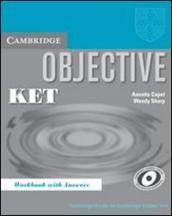 Objective Ket. Workbook. With answer. Per le Scuole superiori