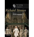 The Cambridge Companion to Richard Strauss - Charles Youmans