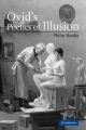 Ovid's Poetics of Illusion - Philip Hardie