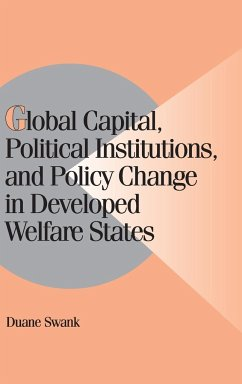 Global Capital, Political Institutions, and Policy Change in Developed Welfare States - Swank, Duane