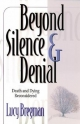 Beyond Silence and Denial - Lucy Bregman