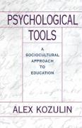 Psychological Tools: A Sociocultural Approach to Education