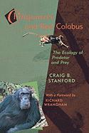 Chimpanzee and Red Colobus: The Ecology of Predator and Prey, with a Foreword by Richard Wrangham