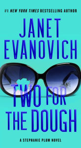 Two for the Dough (Stephanie Plum Series #2) - Janet Evanovich