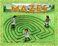 Mazes Around the World