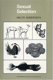 Sexual Selection: - Andersson, Malte / Andersson, M. B.