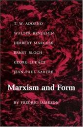 Marxism and Form: 20th-Century Dialectical Theories of Literature - Jameson, Fredric / Jameson, Frederic