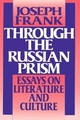 Through the Russian Prism - Joseph Frank