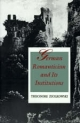 German Romanticism and Its Institutions - Theodore Ziolkowski