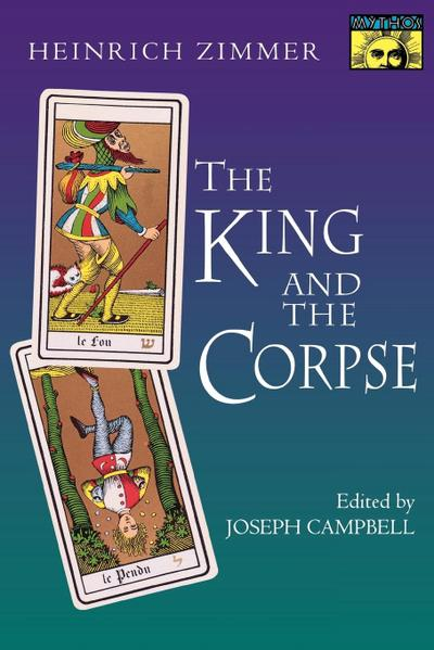 King and the Corpse - Heinrich Robert Zimmer