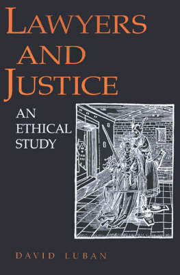 Lawyers and Justice - David Luban