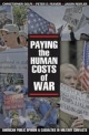 Paying the Human Costs of War - Christopher Gelpi; Peter D. Feaver; Jason Reifler