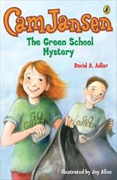 Cam Jansen and the Green School Mystery - Adler, David A. / Allen, Joy