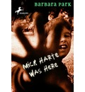 Mick Harte Was Here - Barbara Park