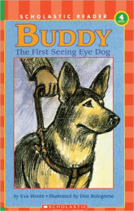 Buddy, The First Seeing Eye Dog (Turtleback School & Library Binding Edition) - Don Bolognese
