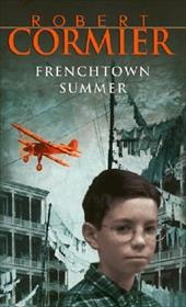Frenchtown Summer - Cormier, Robert