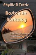 Boston to Berkeley: Unlikely Messengers in a Journey of Faith