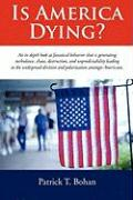 Is America Dying?
