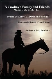 A Cowboy's Family And Friends - Leroy Davis