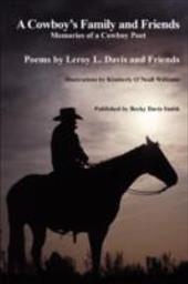 A Cowboy's Family and Friends - Davis, LeRoy