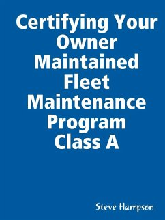 Certifying Your Owner Maintained Fleet Maintenance Program Class a - Hampson, Steve