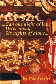 .Can One Night Of Love Drive Away Six Nights Of Alone. - Don Fessler