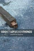 Odd Bits of Broken Things