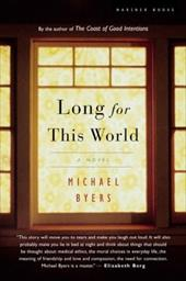 Long for This World - Byers, Michael