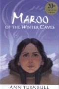 Maroo of the Winter Caves: 20th Anniversary Edition