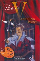 The Vanishing Point: A Story of Lavinia Fontana - Hawes, Louise