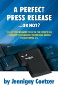 A Perfect Press Release - or Not? - Jennigay, Coetzer