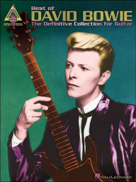 The Best of David Bowie: The Definitive Collection for Guitar - David Bowie