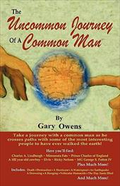The Uncommon Journey of a Common Man - Owens, Gary