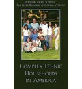 Complex Ethnic Households in America - Laurel Schwede