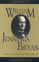 William Jennings Bryan - Gerald Leinwand