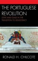 The Portuguese Revolution: State and Class in the Transition to Democracy