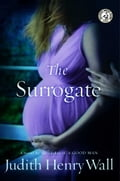 The Surrogate - Judith Henry Wall