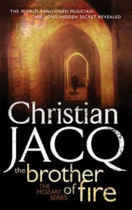 Brother of Fire - Christian Jacq
