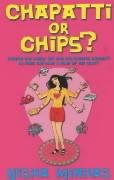 Chapatti or Chips?