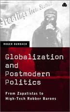 Globalization and Postmodern Politics - Roger Burbach