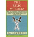 The Relic Murders (Tudor Mysteries, Book 6) - Michael Clynes